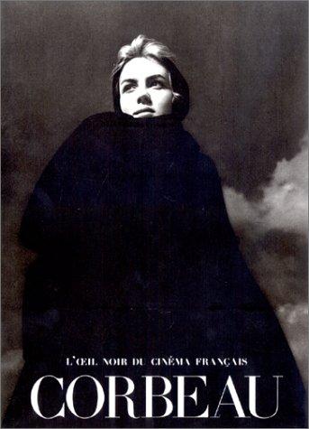 Roger Corbeau L'oeil Noir Du Cinema Francais: Corbeau, Roger