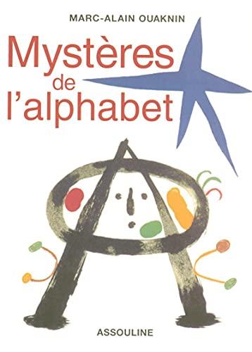 9782908228793: Les mysteres de l'alphabet: L'origine de l'ecriture (French Edition)