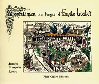 9782908233018: Mont�limar au temps d'Emile Loubet