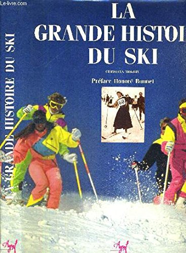 La grande histoire du ski: n/a