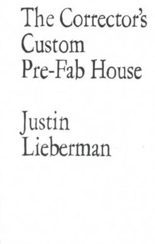 9782908252569: Justin Lieberman The Correctors Custom Prefab House