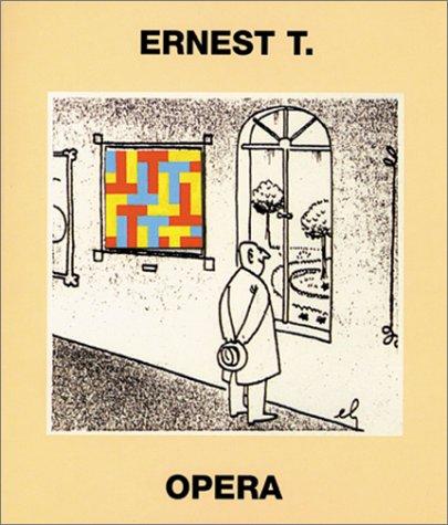 9782908257281: Ernest T: Opera