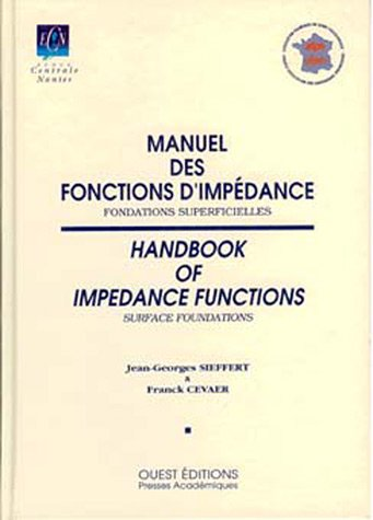 9782908261325: Manuel des fonctions d'impédance : Handbook of impedance functions : fondations superficielles (Presse Scientifique)