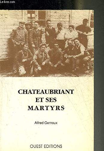 9782908261813: Chateaubriant et ses martyrs 090993
