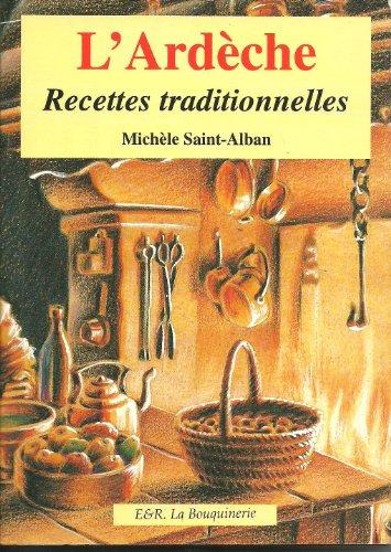 9782908287301: RECETTES TRADITIONNELLES D'ARDECHE. Les secrets de ma grand-m�re