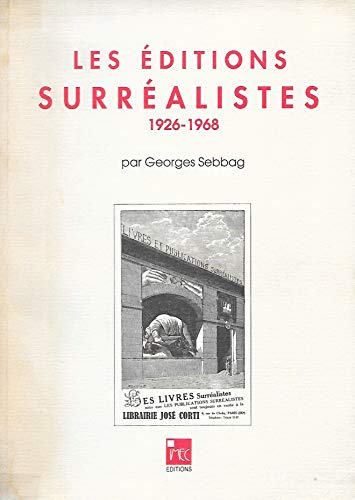 "9782908295153: Les éditions surréalistes: 1926-1968 (Collection ""L'Edition contemporaine"") (French Edition)"