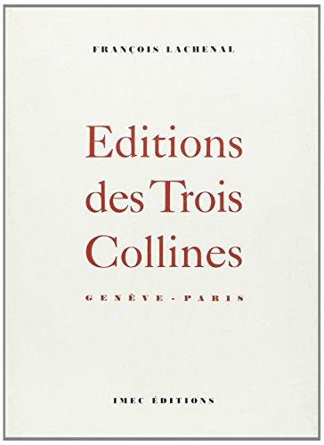 """9782908295269: Editions des trois collines: Genève--Paris (Collection """"L'Edition contemporaine"""") (French Edition)"""