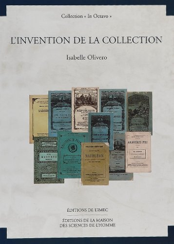 Invention, collection au XIXe siècle: Isabelle Olivero