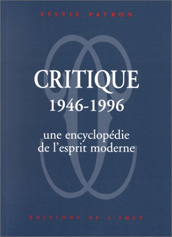 Critique, 1946-1996 (French Edition): Sylvie Patron
