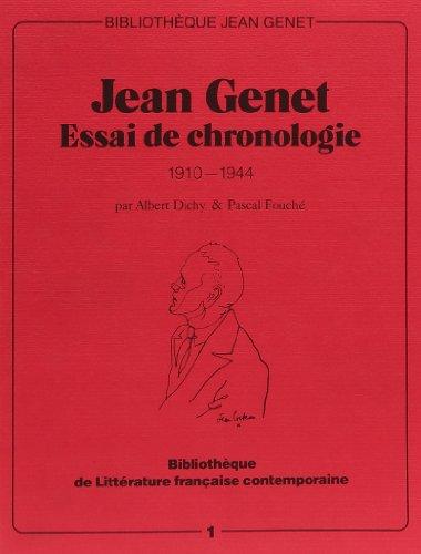 jean genet/essai chronologie: Dichy/Fouche