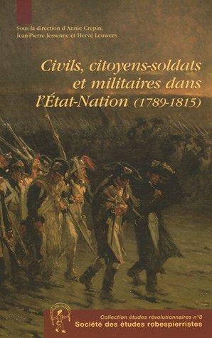 9782908327533: Civils, citoyens-soldats et militaires dans l'Etat-Nation (1789-1815)
