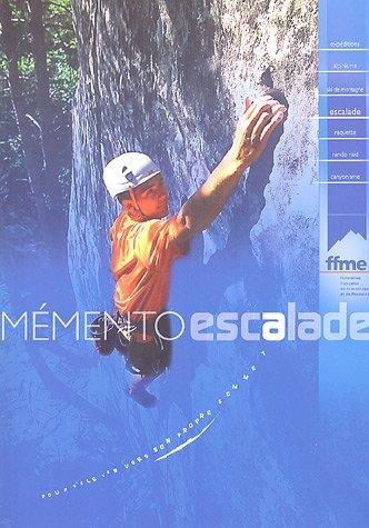 9782908330328: Mémento escalade : Avec un livret Santé et Altitude