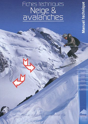 9782908330502: Neige & avalanches : Fiches techniques