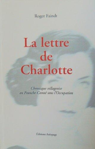 9782908340068: La Lettre de Charlotte