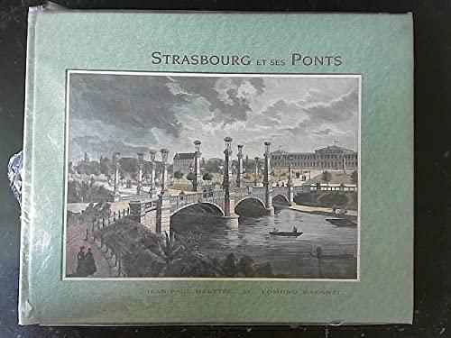 9782908367164: Strasbourg et ses ponts (French Edition)