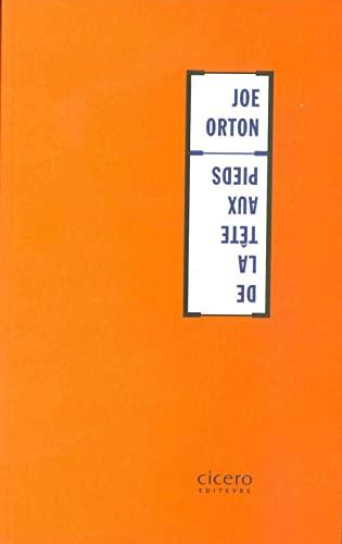 9782908369120: De la Tête aux pieds (Hors Collection Cicero) (French Edition)