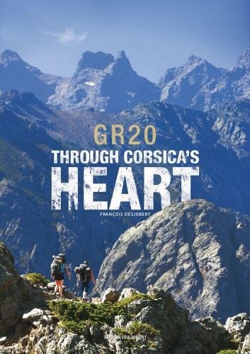 9782908378184: GR20 through corsica's heart