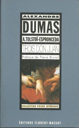 9782908382204: Trois Don Juan romantiques