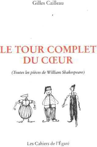 9782908387889: Le Tour Complet du Coeur