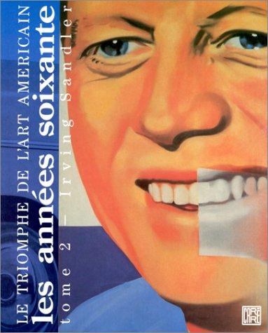 9782908393026: Le triomphe de l'art americain tome 2 : les annees soixantes