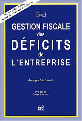 Gestion fiscale des deficits (French Edition): Desquines