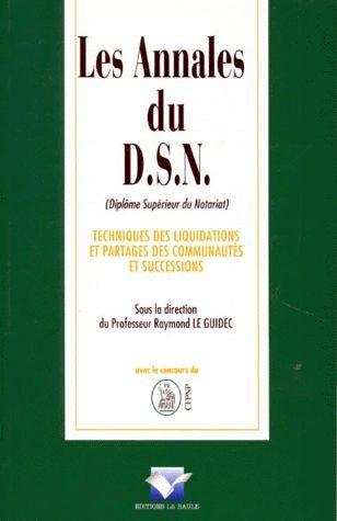 9782908432374: Les annales du D.S.N: Techniques des liquidations et partages des communautes et successions (French Edition)