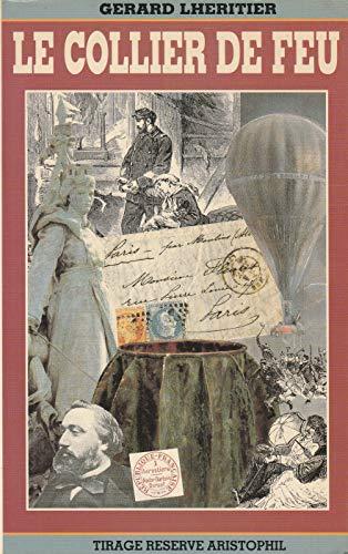 9782908441031: Le Collier De Feu, by Gerard Lheritier