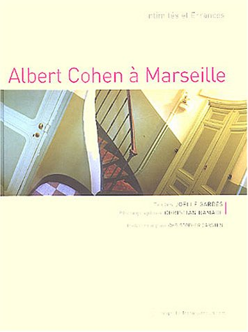 9782908445794: Albert Cohen à Marseille : Ghetto intime