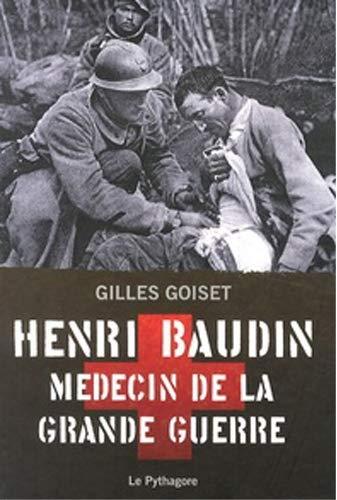 9782908456868: Henri Baudin m�decin de la Grande Guerre