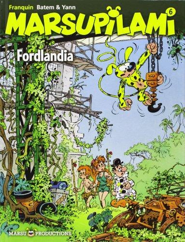 9782908462258: Marsupilami, Tome 6 : Fordlandia (Dupuis Mars.1/9)