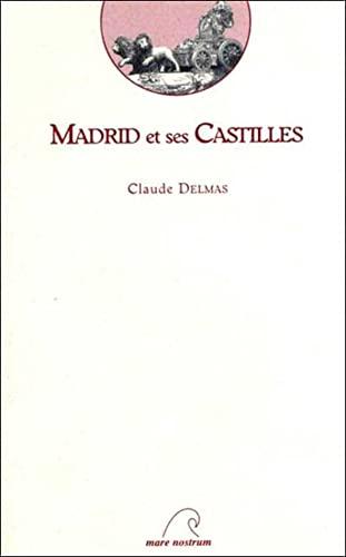"""9782908476149: Madrid et ses Castilles: Tentative d'approche d'une ville par les livres (Collection """"Terra incògnita"""") (French Edition)"""