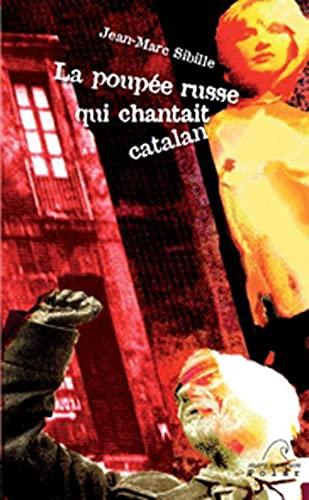9782908476859: Une poupée russe qui parlait catalan (Les polars catalans)