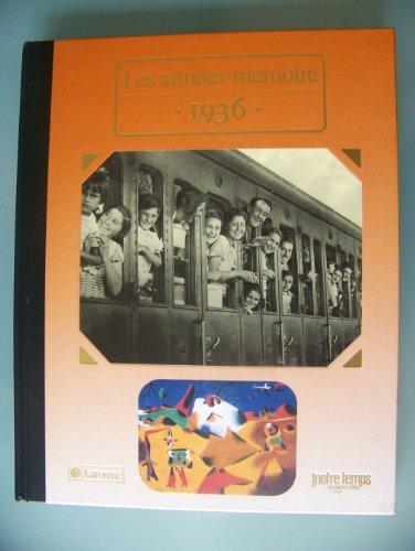 9782908486056: Les Années-mémoire 1936