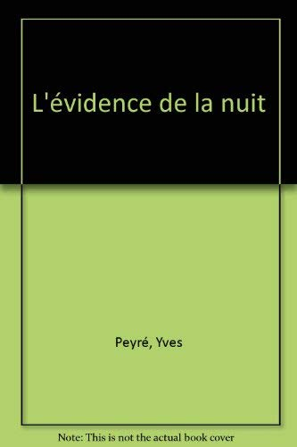 9782908487244: L'evidence de la nuit (French Edition)