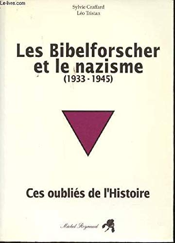 9782908527001: Les Bibelforscher et le nazisme, 1933-1945