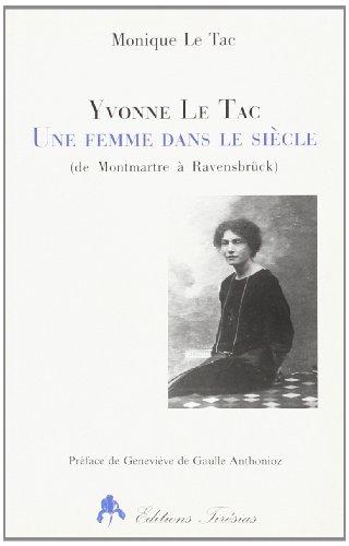 9782908527773: Yvonne le tac, une femme dans le siecle: 1