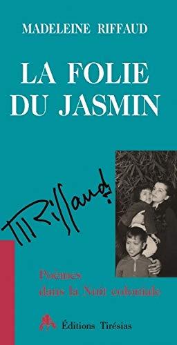 9782908527896: La folie du jasmin