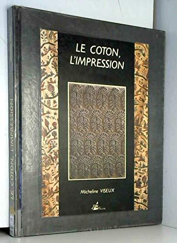 9782908528114: Le Coton : l'impression