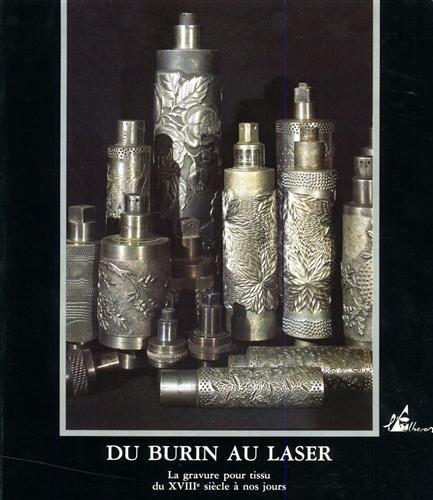 9782908528169: Du Burin au laser