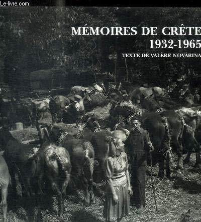 Memoires de Crete 1932-1965 [French agricultural fair]: Novarina, Valere, and