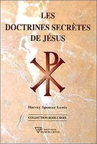 9782908534733: Les doctrines secrètes de Jésus