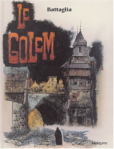 LE GOLEM (BANDE DESSINEE (2)) (French Edition) (9782908551631) by BATTAGLIA, Dino