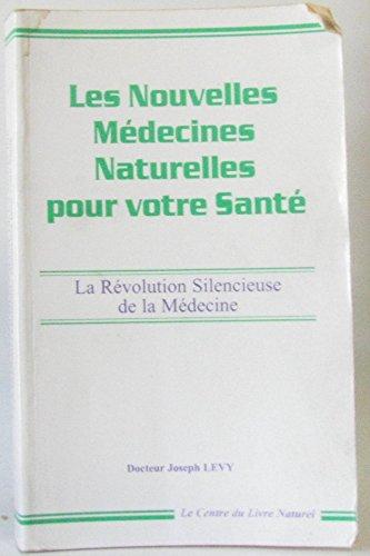 9782908554076: les nouvelles medecines naturelles pour votre sante