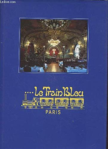 Le Train bleu : The Train bleu