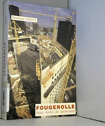 9782908561043: Fougerolle. Deux siècles de savoir-faire