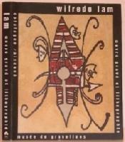 9782908566024: Wifredo Lam: Catalogue Raisonné - Oeuvre Gravé et Lithographié