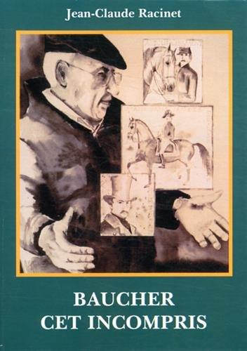 9782908571332: Baucher cet incompris