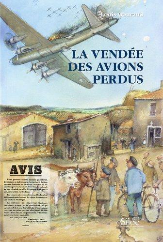 9782908576801: La Vendée des avions perdus