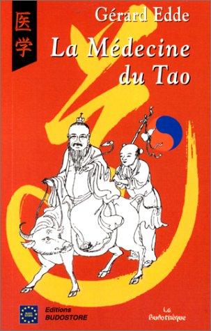 9782908580594: La médecine du Tao : Diététique et phytothérapie