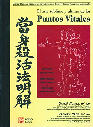 El Arte Sublime Y Ultimo de Los Puntos Vitales: Fujita